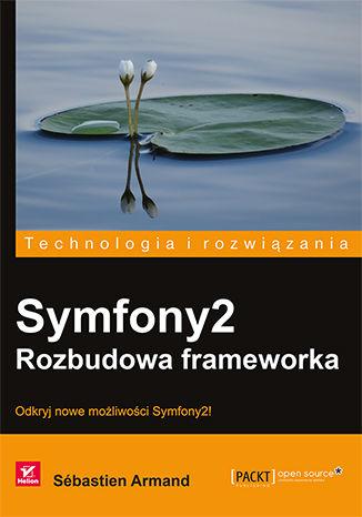 Okładka książki/ebooka Symfony2. Rozbudowa frameworka