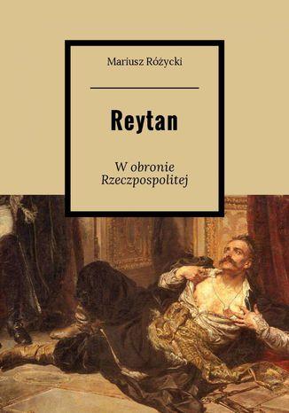 Okładka książki/ebooka Reytan- Wobronie Rzeczpospolitej