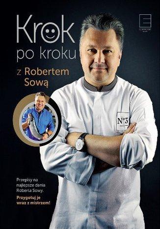 Okładka książki/ebooka Krok po kroku z Robertem Sową