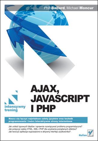 Okładka książki/ebooka Ajax, JavaScript i PHP. Intensywny trening