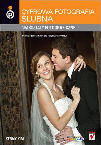 Okładka książki/ebooka Cyfrowa fotografia ślubna. Warsztaty fotograficzne