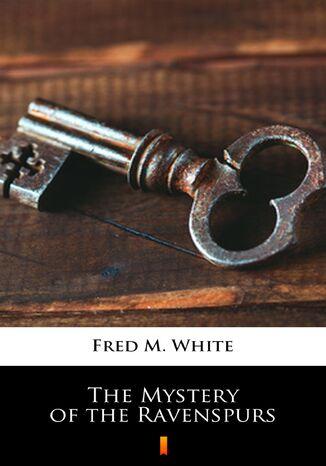 Okładka książki/ebooka The Mystery of the Ravenspurs