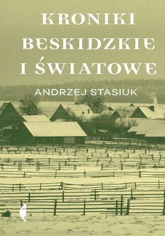 Okładka książki/ebooka Kroniki beskidzkie i światowe