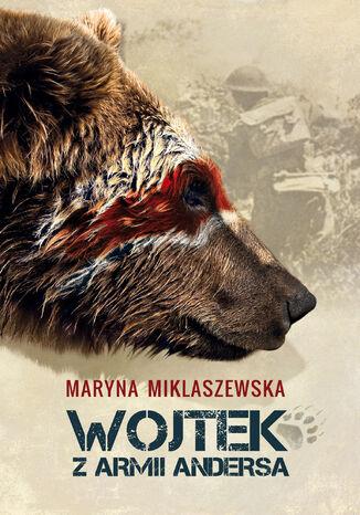 Okładka książki/ebooka Wojtek w Armii Andersa