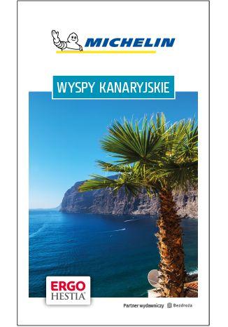 Okładka książki/ebooka Wyspy Kanaryjskie. Michelin. Wydanie 1