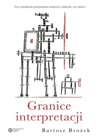 Okładka książki/ebooka Granice interpretacji