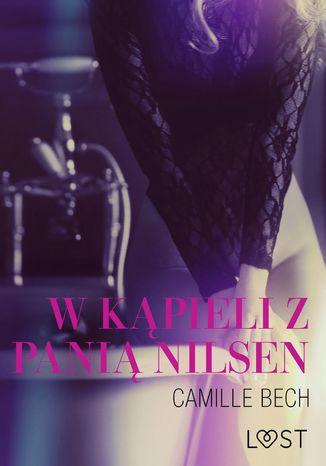 Okładka książki/ebooka W kąpieli z panią Nilsen - opowiadanie erotyczne