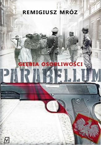 Okładka książki/ebooka Głębia osobliwości. Parabellum. Tom 3