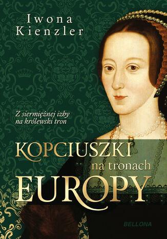 Okładka książki/ebooka Kopciuszki na tronach Europy