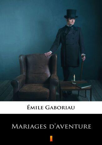 Okładka książki/ebooka Mariages daventure