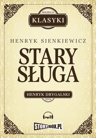 Okładka książki/ebooka Stary sługa, Hania, Selim Mirza