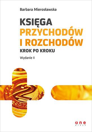 Okładka książki/ebooka Księga przychodów i rozchodów krok po kroku. Wydanie II