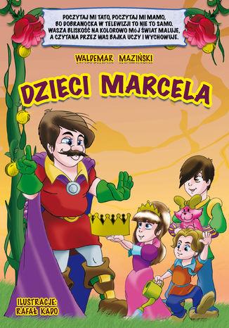 Okładka książki/ebooka Dzieci Marcela