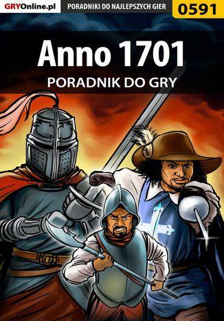 Okładka książki/ebooka Anno 1701 - poradnik do gry
