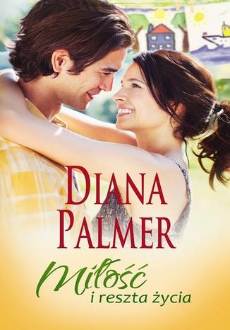 Okładka książki/ebooka Miłość i reszta życia
