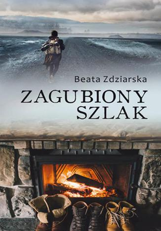 Okładka książki/ebooka Zagubiony szlak