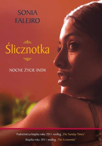Okładka książki/ebooka Ślicznotka. Nocne życie Indii