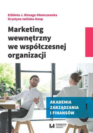 Okładka książki/ebooka Marketing wewnętrzny we współczesnej organizacji