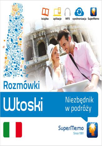 Okładka książki/ebooka Rozmówki: Włoski Niezbędnik w podróży