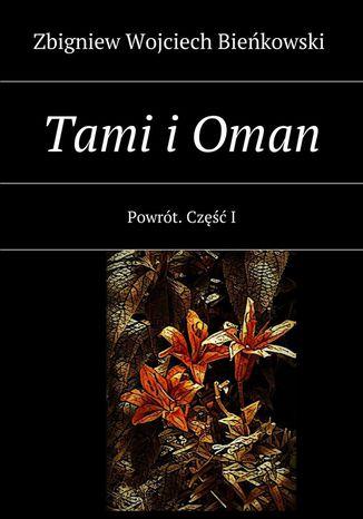 Okładka książki/ebooka Tami i Oman. Tom I