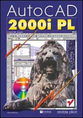 Okładka książki/ebooka AutoCAD 2000i PL
