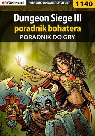 Okładka książki/ebooka Dungeon Siege III - poradnik bohatera