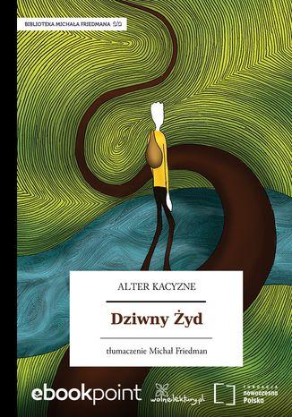 Okładka książki/ebooka Dziwny Żyd
