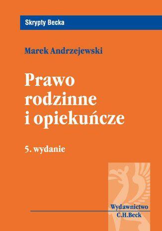 Okładka książki/ebooka Prawo rodzinne i opiekuńcze. Wydanie 5