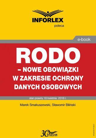 Okładka książki/ebooka RODO - nowe obowiązki w zakresie ochrony danych osobowych