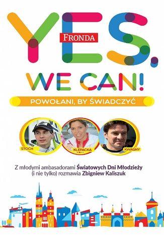 Okładka książki/ebooka Yes, We Can! Powołani by świadczyć