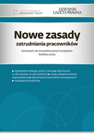 Okładka książki/ebooka Nowe zasady zatrudniania pracowników komentarz do znowelizowanych przepisów Kodeksu Pracy