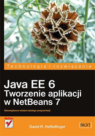 Okładka książki/ebooka Java EE 6. Tworzenie aplikacji w NetBeans 7