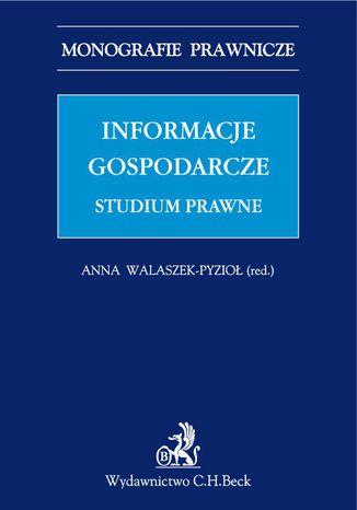 Okładka książki/ebooka Informacje gospodarcze. Studium prawne