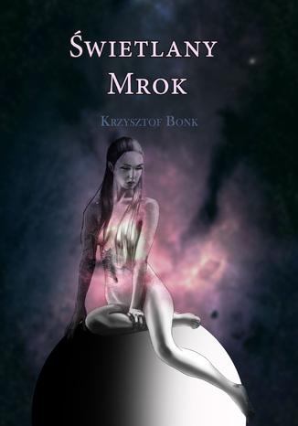 Okładka książki/ebooka Świetlany mrok