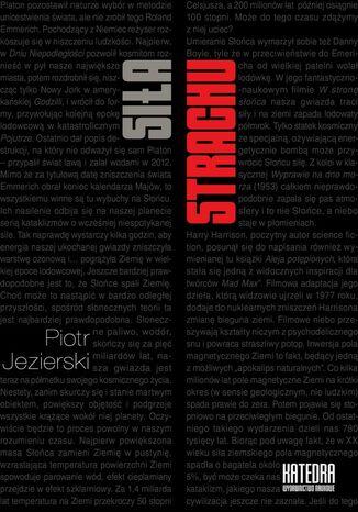 Okładka książki/ebooka Siła strachu. Wpływ Apokalipsy i lęków zimnowojennych na wybrane nurty kultury popularnej