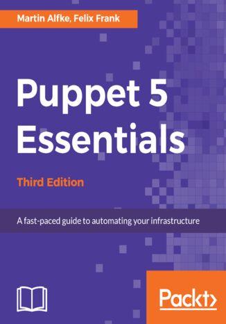 Okładka książki/ebooka Puppet 5 Essentials - Third Edition