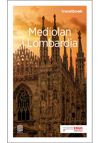 Okładka książki/ebooka Mediolan i Lombardia. Travelbook. Wydanie 2