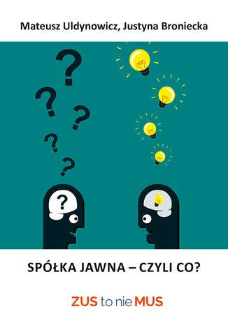 Okładka książki/ebooka Spółka jawna, czyli co?