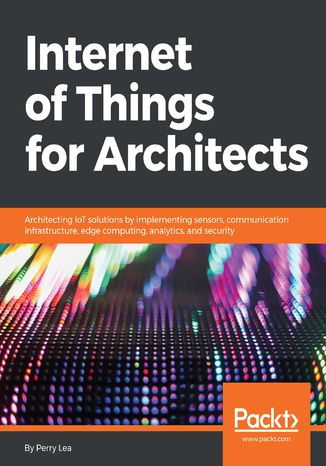 Okładka książki/ebooka Internet of Things for Architects