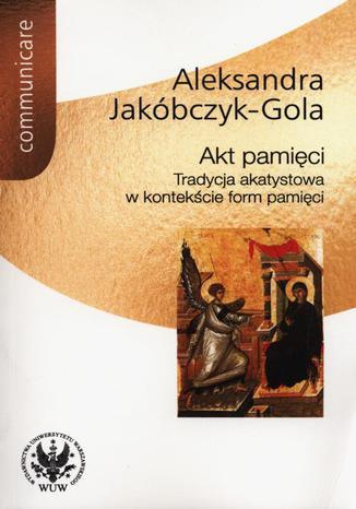 Okładka książki/ebooka Akt pamięci