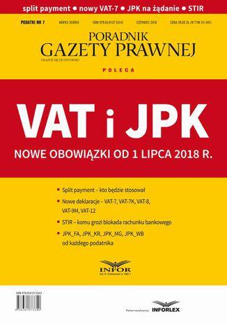 Okładka książki/ebooka VAT i JPK Nowe obowiązki od 1 lipca 2018 r. Podatki 7/2018