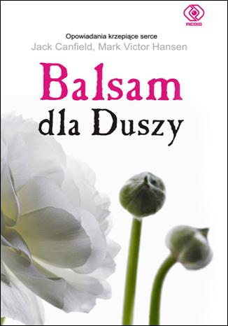 Okładka książki/ebooka Balsam dla duszy