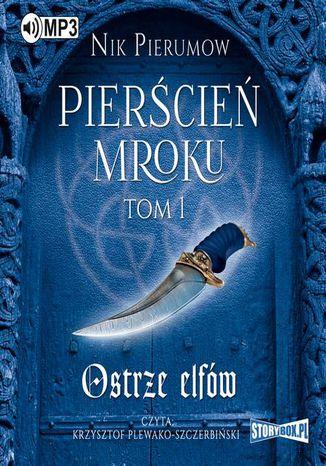 Okładka książki/ebooka Pierścień Mroku. Tom 1. Ostrze elfów