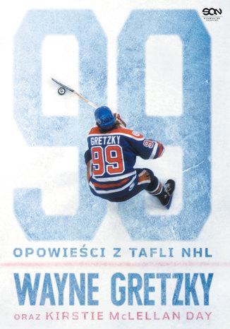 Okładka książki/ebooka Wayne Gretzky. Opowieści z tafli NHL