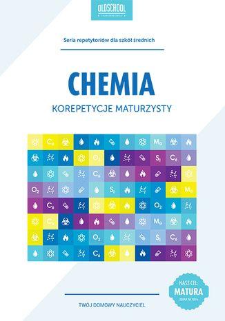 Okładka książki/ebooka Chemia. Korepetycje maturzysty