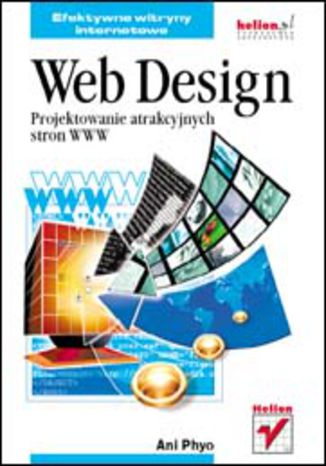 Okładka książki Web Design. Projektowanie atrakcyjnych stron WWW