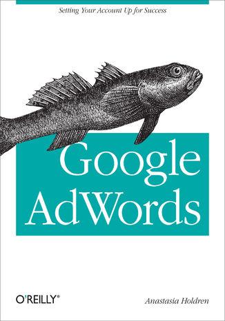 Okładka książki/ebooka Google AdWords. Managing Your Advertising Program