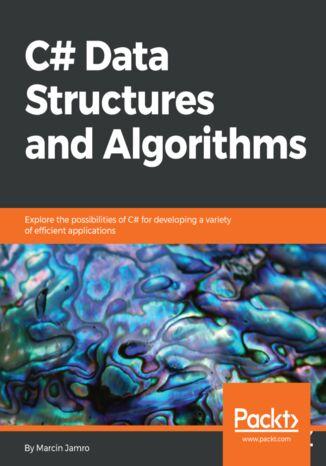 Okładka książki/ebooka C# Data Structures and Algorithms