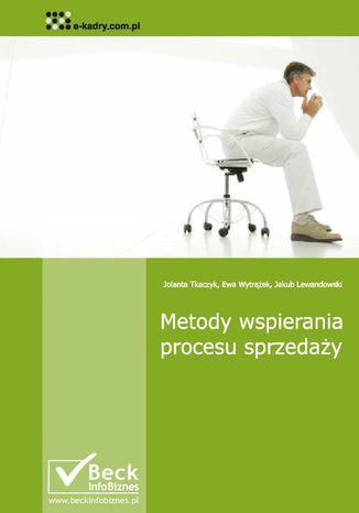 Okładka książki/ebooka Metody wspierania procesu sprzedaży