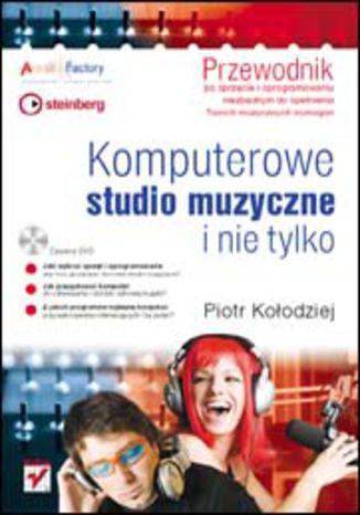 Okładka książki/ebooka Komputerowe studio muzyczne i nie tylko. Przewodnik